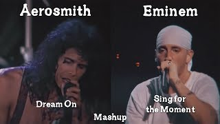 Eminem X Aerosmith - Sing for the Moment/Dream On Mashup (HQ Remake)