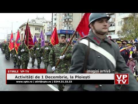 Activități de 1 Decembrie, la Ploiești