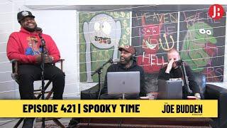 The Joe Budden Podcast - Spooky Time