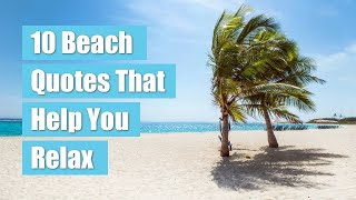 10 Beach Quotes That Help You Relax