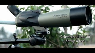 Celestron Ultima 80 | Set up & Use for Terrestrial & Celestial View | Spotting scope