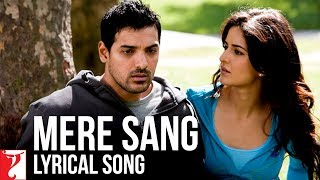 Lyrical: Mere Sang Song with Lyrics | New York | John