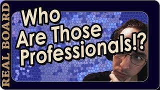 Who Are The Pros?   Ep.1    Real Board Lecture