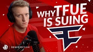 Why Tfue is Suing FaZe Clan