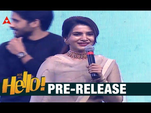 Samantha Akkineni Speech At HELLO Pre Release Event | Akkineni Akhil | Kalyani
