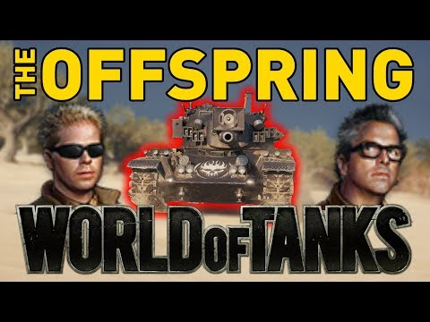 The Offspring in World of Tanks!