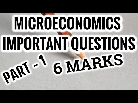 MICROECONOMICS - 6 MARKS IMPORTANT QUESTIONS - PART 1