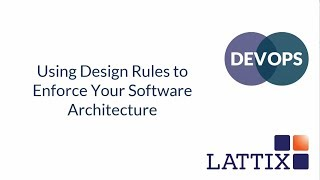 Using Design Rules to Enforce Your Software Architecture