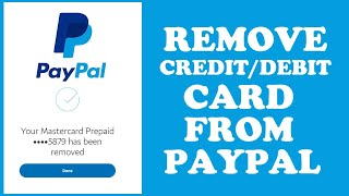 how to remove Debit and credit card from paypal account