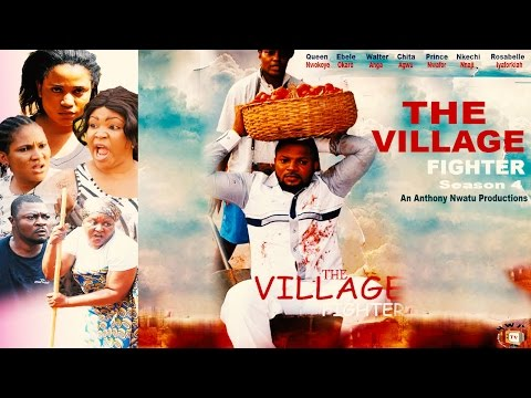 The Village Fighter Season 4   - 2015 Latest Nigerian Nollywood  Movie