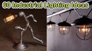 60 Unique Industrial Lighting Ideas - CREATIVE DESIGN IDEAS