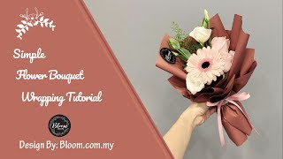 Simple Flower Bouquet Wrapping Tutorial || Flower Bouquet Wrapping Technique & Ideas