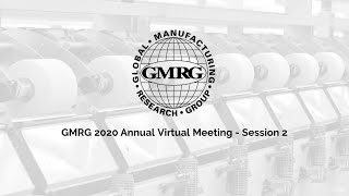 2020 GMRG Virtual Annual Meeting – Session 2