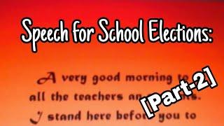 Speech for School Elections... Part 2
