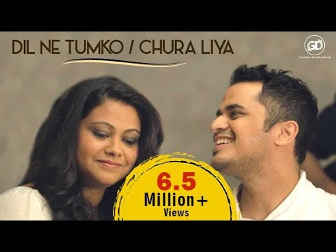 Download Chura Liya Dil Ne Tumko Gaurav Ft Orunima Mashup Mohammed