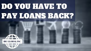 Do I Have to Pay Back Loans? What Happens if I Don't?