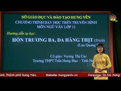 Thứ 4, ngày 15/4/2020, từ 13h00: Môn Văn, bài 7