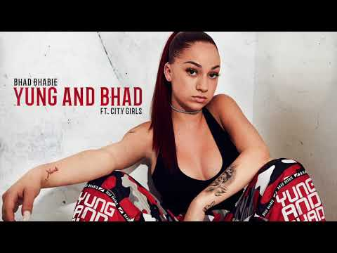 """BHAD BHABIE – """"Yung And Bhad"""" feat. City Girls"""