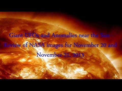 Giant UFOs and Anomalies near the Sun – Review of NASA images for November 20 and November 21, 2013