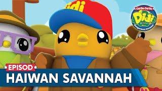 Cerita-Cerita Didi & Friends Mengembara Bersama | Haiwan Savannah