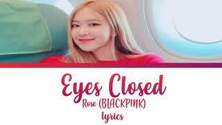 Eyes Closed - BLACKPINK Rose (Halsey cover) [STUDIO VERSION]