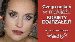 Czego Unikać W Makijażu Kobiety Dojrzałej    Hania