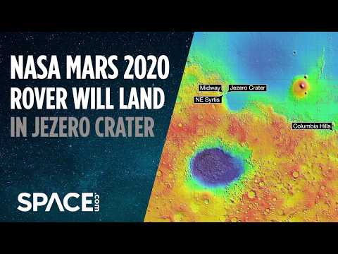 NASA's Mars 2020 Crater Will Land in Jezero Crater