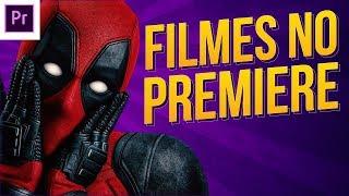 FILMES EDITADOS NO ADOBE PREMIERE E AFTER EFFECTS!