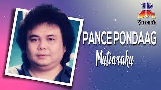 Download lagu Pance F Pondaag Mutiaraku Mp3