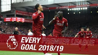 All 89 Of Liverpool's Premier League Goals From The 201819 Season