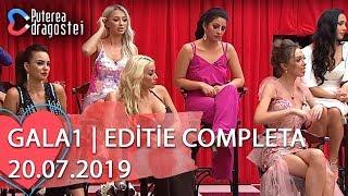 Puterea dragostei (20.07.2019) - Gala 1   Editie COMPLETA
