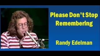 Randy Edelman - Please Don't Stop Remembering +HD Sound+