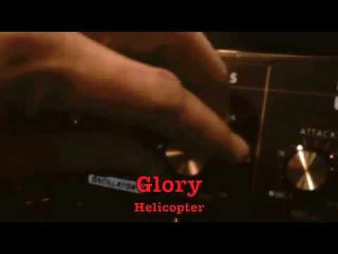 Helicopter - Glory (Official Video)