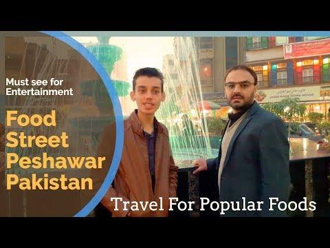 Pakistan Food Street Peshawar Food Street in Fawara Chowk Saddar Bazaar Peshawar Cantt