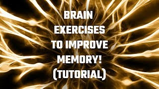 15 Brain Exercises To Improve Memory [Step-By-Step Tutorial]