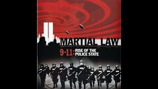 Martial Law 9/11 - The Rise of the Police State