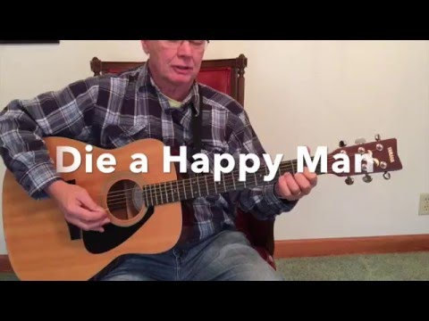 Strum Die A Happy Man Guitar Chords Les Puryear Video Mp3