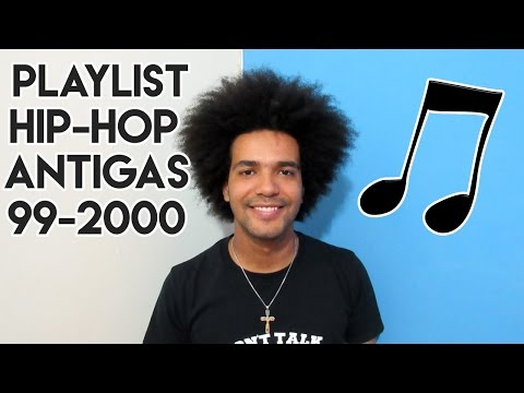 PLAYLIST - TOP 10 MUSICAS - HIP HOP - ANTIGAS