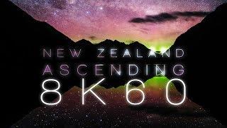 NEW ZEALAND ASCENDING | 8K 60FPS FUHD