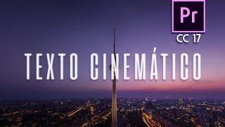 (2/4) Animación de texto: Cinemático | Tutorial Adobe Premiere Pro CC 2017
