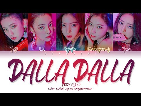 "ITZY (있지) ""DALLA DALLA(달라달라)"" (Color Coded Lyrics Eng/Rom/Han/가사)"