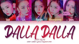 Itzy 있지 Dalla Dalla달라달라 Color Coded Lyrics Engromhan가사