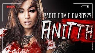 ANITTA FEZ UM PACTO COM O DIABO???