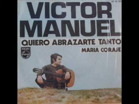 Victor Manuel - Maria Coraje