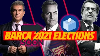 🗳️ ALL ABOUT THE FC BARCELONA 2021 ELECTIONS 🗳️