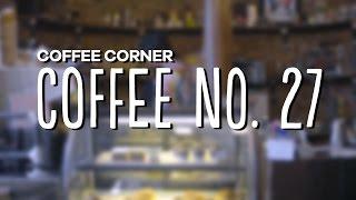 Coffee Corner - Coffee No. 27