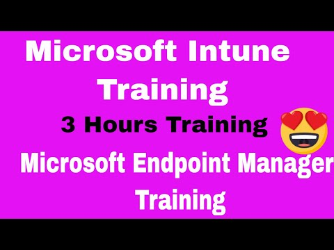 Microsoft Intune Training 2021 | Microsoft Endpoint Manager ...