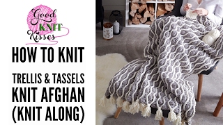 Knit Along | Trellis And Tassels Knit Afghan From Yarnspirations