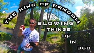 Blowing Things Up in 360 with The King of Random - Behind the Scenes Look
