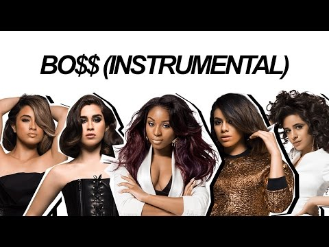 BO$$ (BOSS) // Fifth Harmony (Instrumental)